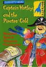 Rockets Captain Motley and the Pirates' Gold