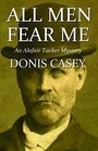 All Men Fear Me: An Alafair Tucker Mystery (Alafair Tucker Mysteries)