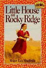 Little House on Rocky Ridge (Little House: The Rose Years, Bk 1)