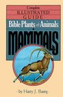 The Complete Illustrated Guide to Mammals