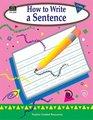 How to Write a Sentence Grades 13