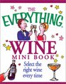 The Everything Wine Mini Book