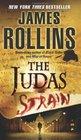 The Judas Strain (Sigma Force, Bk 4)