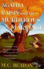 Agatha Raisin and the Murderous Marriage (Agatha Raisin, Bk 5)
