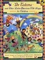 De Colores and Other LatinAmerican Folk Songs for Children