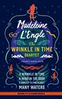 Madeleine L'Engle The Wrinkle in Time Quartet  A Wrinkle in Time / A Wind in the Door / A Swiftly Tilting Planet / Many Waters