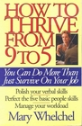 How to Thrive from 9 to 5