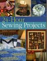 24Hour Sewing Projects