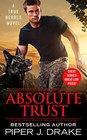 Absolute Trust (True Heroes, Bk 3)