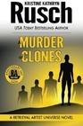 A Murder of Clones: A Retrieval Artist Universe Novel: Book Three of the Anniversary Day Saga (Volume 10)