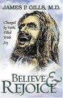 Believe  Rejoice