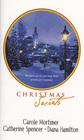 Christmas Secrets: A Heavenly Christmas / Christmas Passions / A Seasonal Secret