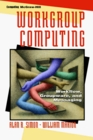 Workgroup Computing Workflow Groupware and Messaging