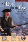 Jamestown's American Portraits An Eye for an Eye A Story of the Revolutionary War