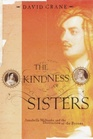 The Kindness of Sisters Annabella Milbanke and the Destruction of the Byrons
