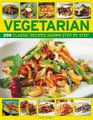 Vegetarian 200 classic recipes shown step-by-step