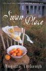 Swan Place A Novel