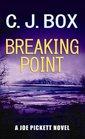 Breaking Point A Joe Pickett Novel