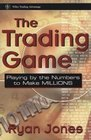 The Trading Game Playing by the Numbers to Make Millions