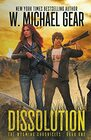 Dissolution The Wyoming Chronicles