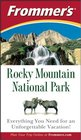 Frommer's Rocky Mountain National Park Third Edition