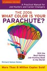 What Color Is Your Parachute 2006 A Practical Manual for Job-hunters And Career-Changers