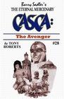 The Avenger (Casca The Eternal Mercenary)