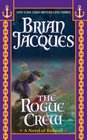The Rogue Crew (Redwall, Bk 22)