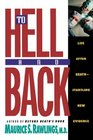 To Hell and Back: Life After Death -- Startling New Evidence
