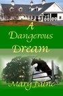 A Dangerous Dream