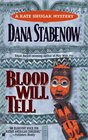 Blood Will Tell  (Kate Shugak, Bk 6)