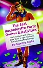 Bachelorette Party Games And Activities