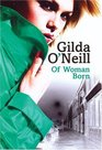 Of Woman Born East End Trilogy