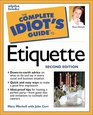 The Complete Idiot's Guide to Etiquette Second Edition