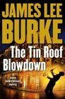 The Tin Roof Blowdown (Dave Robicheaux, Bk 16)