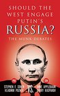 Should the West Engage Putin's Russia The Munk Debates