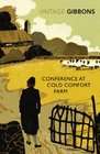 Conference at Cold Comfort Farm