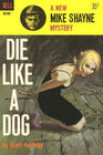 Die Like A Dog