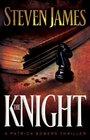 The Knight (Patrick Bowers, Bk 3)