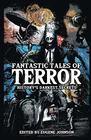 Fantastic Tales of Terror History's Darkest Secrets