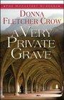 A Very Private Grave (Monastery Murders, Bk 1)