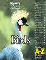 Teachers A-Z Resouce Books (Birds)