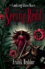 Seeing Redd (The Looking Glass Wars, Book 2)