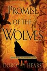 Promise of the Wolves (Wolf Chronicles, Bk 1)