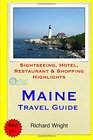 Maine Travel Guide Sightseeing Hotel Restaurant  Shopping Highlights