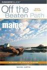 Maine Off the Beaten Path 6th