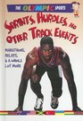 Sprints Hurdles and Other Track Events