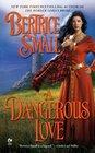 A Dangerous Love (Border Chronicles, Bk 1)