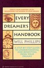 Every Dreamer's Handbook: A Step-By-Step Guide to Understanding and Benefiting from Your Dreams