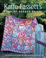 Kaffe Fassett's Country Garden Quilts: 20 Designs from Rowan for Patchwork and Quilting